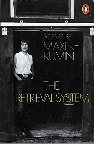 The Retrieval System: Poems: Kumin, Maxine W.