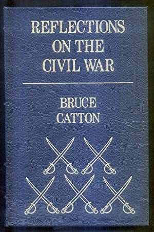 Reflections on the Civil War: Catton, Bruce
