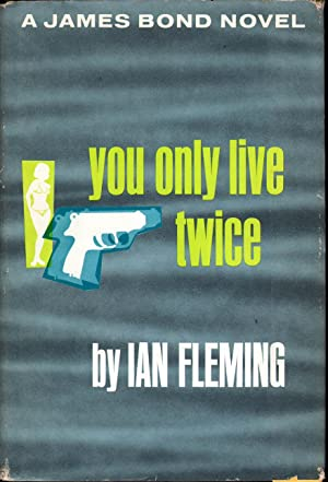 You Only Live Twice: Fleming, Ian