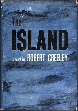 The Island: Creeley, Robert