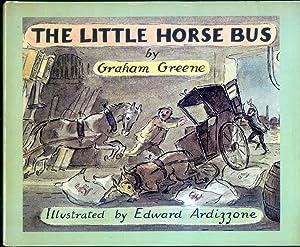 The Little Horse Bus: Greene, Graham