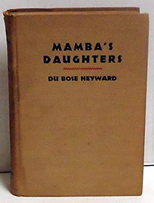 Mamba's Daughters: Heyward, Du Bose