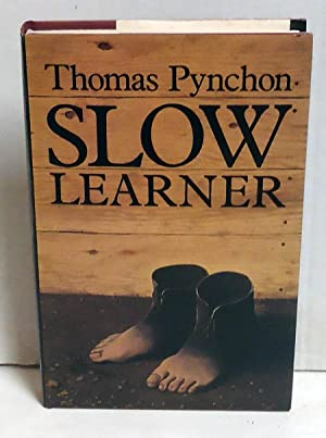 Slow Learner: Five Stories: Pynchon, Thomas