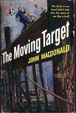 The Moving Target: MacDonald, John Ross