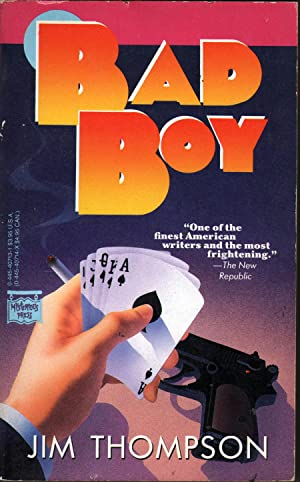 Bad Boy: Thompson, Jim