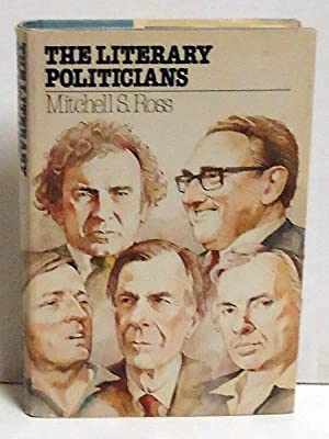 The Literary Politicians: Ross, Mitchell S.