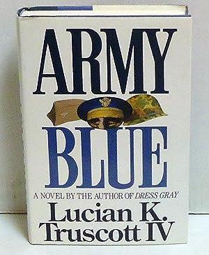 Army Blue: Truscott, Lucian K.