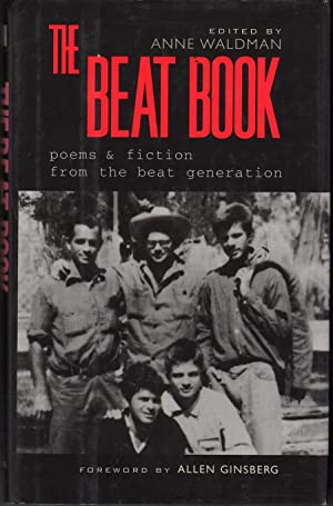The Beat Book: Poems and Fiction of the Beat Generation: Waldman, Anne, ed.