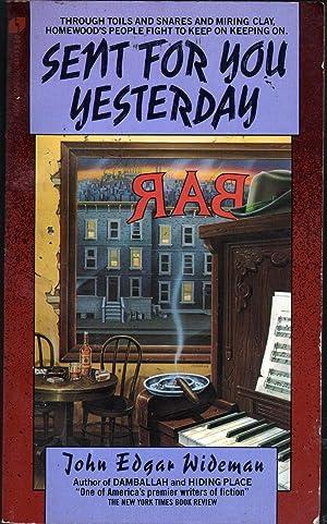 Sent for You Yesterday: Wideman, John Edgar