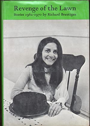 Revenge of the Lawn: Stories 1962-1970: Brautigan, Richard