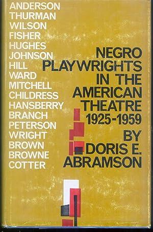 Negro Playwrights in the American Theatre 1925-1959: Abramson, Doris E.