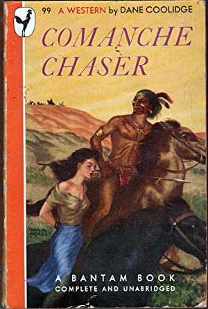 Comanche Chaser: Coolidge, Dane