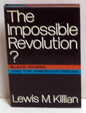 The Impossible Revolution? Black Power and the American Dream