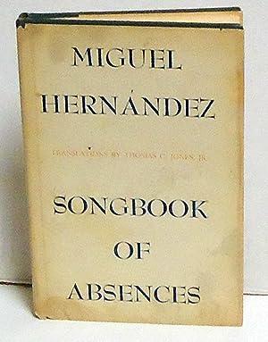 Songbook of Absences: Hernandez, Miguel