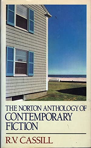 Norton Anthology of Contemporary Fiction: Cassill, R. V.