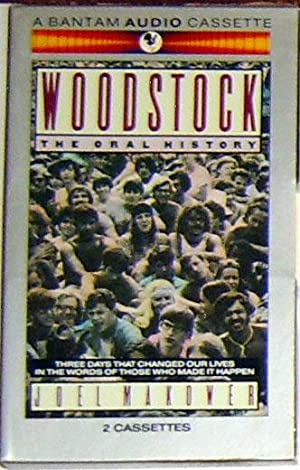 Woodstock: The Oral History: Makower, Joel