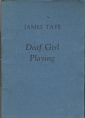 Deaf Girl Playing: Tate, James