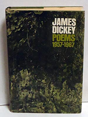 Poems 1957-1967: Dickey, James