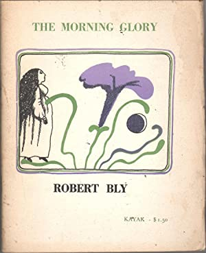 The Morning Glory: Bly, Robert