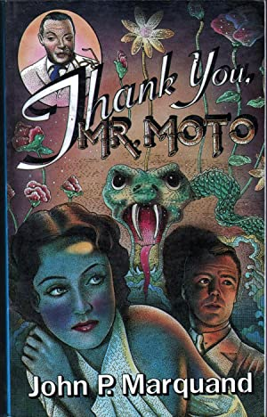 Thank You, Mr. Moto: Marquand, John P.