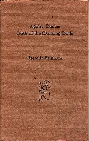 Agony Dance: Death Of the Dancing Dolls: Brigham, Besmilr