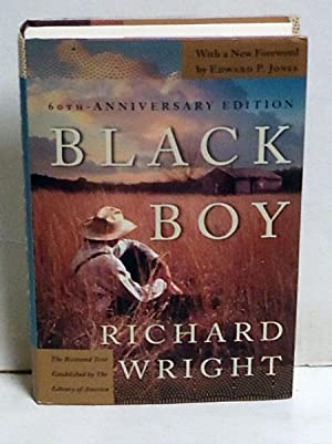 Black Boy 60th Anniversary Edition: Wright, Richard