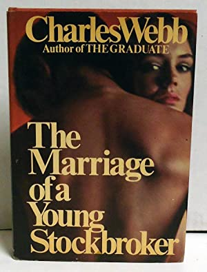 The Marriage of a Young Stockbroker: Webb, Charles