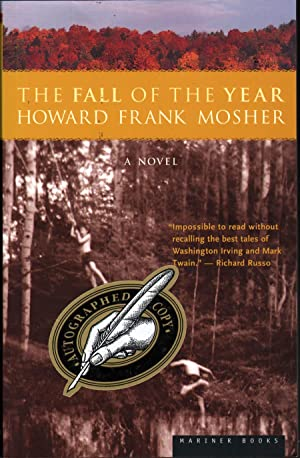The Fall of the Year: Mosher, Howard Frank