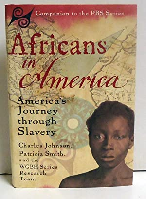 Africans in America: America's Journey Through Slavery: Smith, Patricia; Johnson, Charles and ...