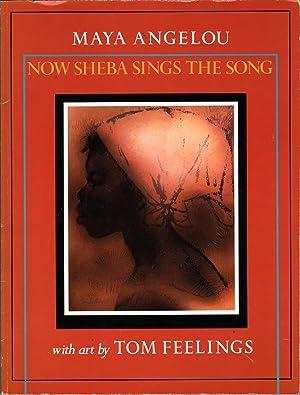 Now Sheba Sings the Song: Angelou, Maya