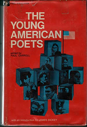The Young American Poets: Carroll, Paul, Ed.