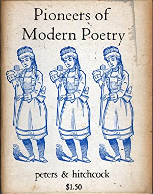 Pioneers of Modern Poetry: Peters and Hitchcock, Eds.