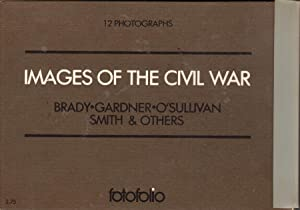 Images of the Civil War: 12 Photographs: Fotofolio