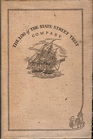 The Log of the State Street Trust Company: Forbes, Allan (Foreword)