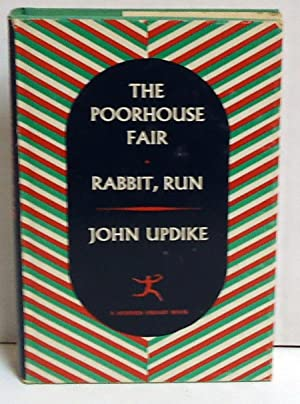 The Poorhouse Fair and Rabbit, Run: Updike, John