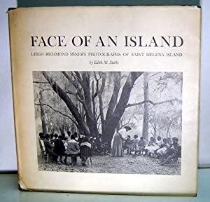Face of an Island: Leigh Richmond Miner's Photographs of Saint Helena Island