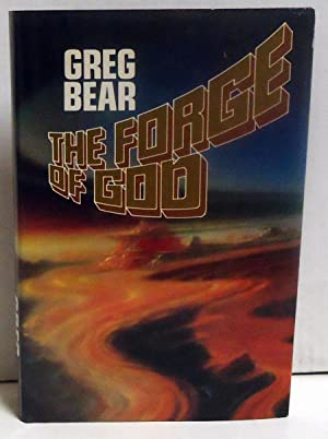 The Forge of God: Bear, Greg