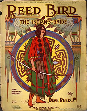 Reed Bird: The Indian's Bride: Reed, Dave Jr.