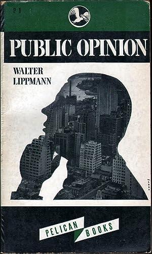 Public Opinion: Lippmann, Walter