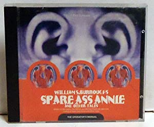 Spare Ass Annie and Other Tales: The Operator's Manual: Burroughs, William