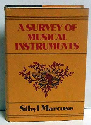 A Survey of Musical Instruments: Marcuse, Sibyl