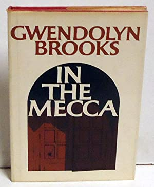 In the Mecca: Brooks, Gwendolyn