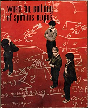 Where the Building of Sputniks Begins: Education in the USSR: CPPR