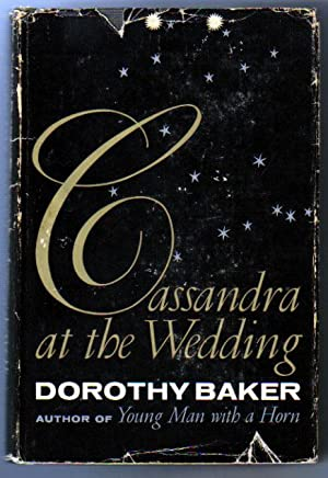 Cassandra at the Wedding: Baker, Dorothy