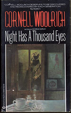 Night Has a Thousand Eyes: Woolrich, Cornell (George Hopley)