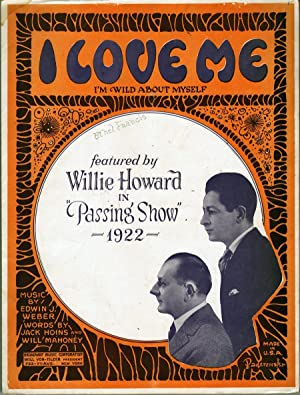 I Love Me (I'm Wild About Myself): Weber, Edwin J.
