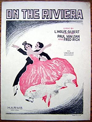 On the Riviera: Van Loan, Paul and Fred Rich