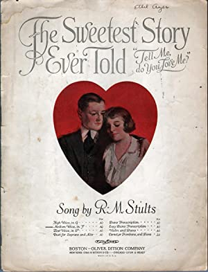 The Sweetest Story Ever Told: Tell Me, Do You Love Me?: Stults, R.M.