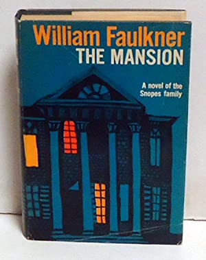 The Mansion: Faulkner, William