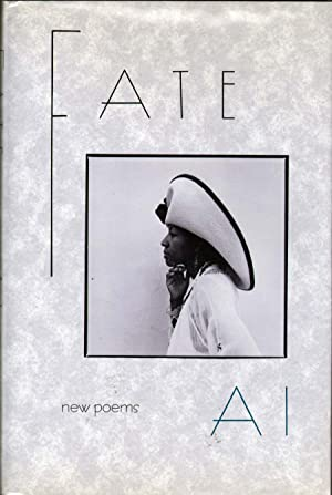 Fate: Poems: Ai